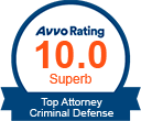 Avvo Rated 10.0 Superb Top Attorney Criminal Defense