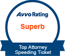 Avvo Rated Superb Top Attorney Speeding Ticket
